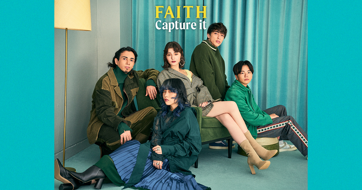 FAITH | Capture it